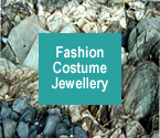 Go straight to our Quality Costume Jewellery Section